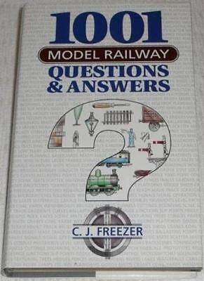 1001 Model Railway Questions And Answers-C.J. Freezer • 2.78£