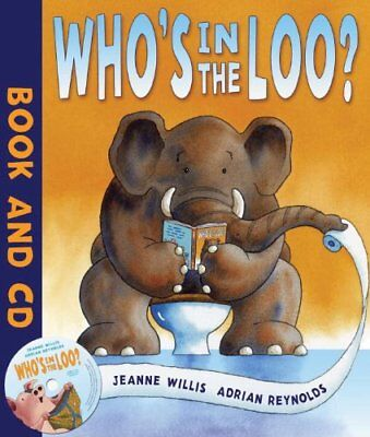 Who's In The Loo?-Jeanne Willis, Adrian Reynolds, 9781849390217 • 3.34£