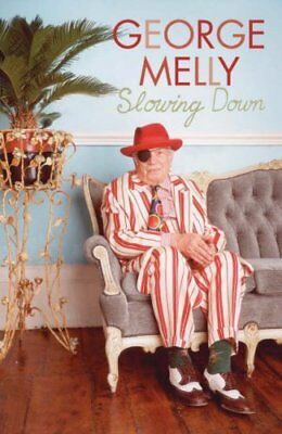 Slowing Down-George Melly, 9780670914098 • 3.95£