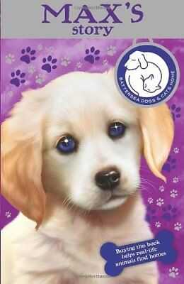 Battersea Dogs & Cats Home: Max's Story-Battersea Dogs And Cats Home • 2.56£