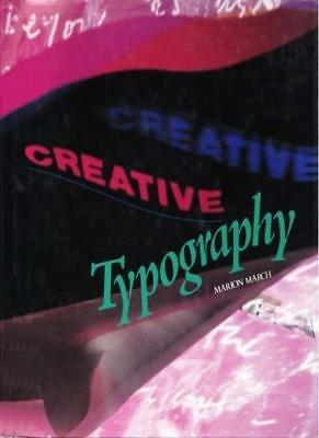 Creative Typography (Graphic Designer's Library)-Marion March • 3.38£