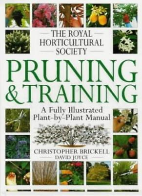 The Royal Horticultural Society Pruning And Training (RHS)-Christopher Brickell • 5.58£