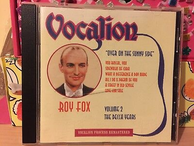 Roy Fox- Over On The Sunny Side- Vol 2 The Decca Years- Remastered 2000 • 9.99£
