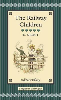 The Railway Children (Collectors Library), Nesbit, E., Used; Good Book • 3.34£