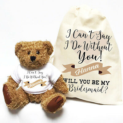 £12.99 • Buy I Can't Say I Do Without You | Personalised Wedding Teddy Bear | Bridesmaid Gift
