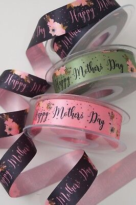 Happy Mother Day Floral Satin Ribbon Berisfords Width 1  25mm 3 Shades 80324 • 2.43£