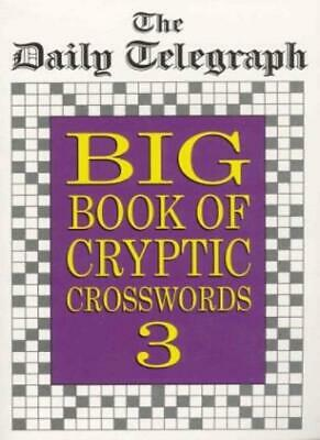 £12.65 • Buy Daily Telegraph Big Book Of Cryptic Crosswords 3-Daily Telegraph