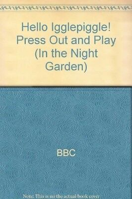 Hello Igglepiggle! Press Out And Play (In The Night Garden), BBC, New Book • 4.44£