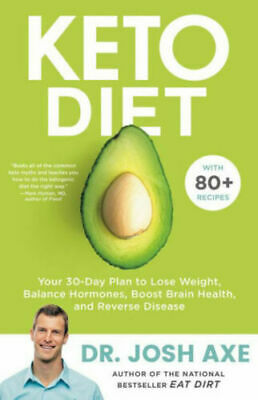 $14.20 • Buy Keto Diet: Your 30-Day Plan To Lose Weight, Balance By Josh Axe (Paperback)