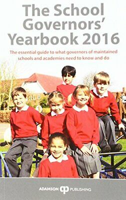The School Governors Yearbook 2016, Stephen Adamson, Used; Good Book • 3.29£