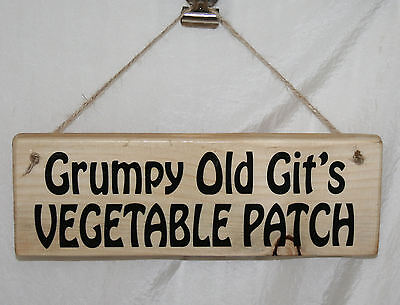 Shed Sign Grumpy Old Git's Vegetable Patch Garden Allotment Gardening Yard Plot • 6.95£