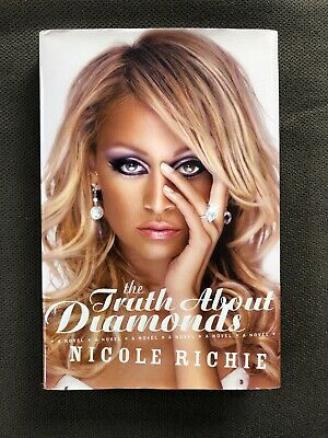 £3.54 • Buy Nicole Richie THE TRUTH ABOUT DIAMONDS  Regan Books 2005 FIRST EDITION Hard Cove