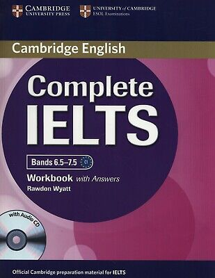 £13.99 • Buy New Cambridge English COMPLETE IELTS Bands 6.5-7.5 WORKBOOK W Answers +Audio CD