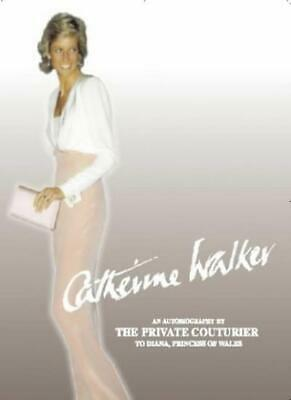 £10.54 • Buy Catherine Walker: An Autobiography By The Private Couturier To Diana, Princes.