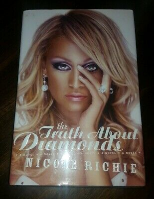 £21.69 • Buy The Truth About Diamonds Book By NICOLE RICHIE Signed Autographed!