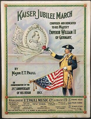 $17.99 • Buy 1913 E.t. Paull  Kaiser Jubilee March  Art Cover Sheet Music - Large Format