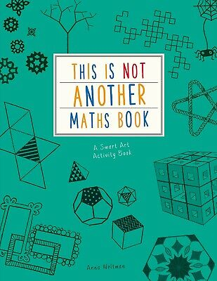 £7.47 • Buy This Is Not Another Maths Book By Anna Weltman & Charlotte Milner  A Smart Art