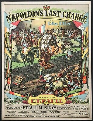 $8.99 • Buy 1910 E.t. Paull  Napoleon's Last Charge  Art Cover Sheet Music - Small Format