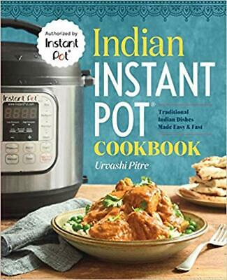 $12.95 • Buy Indian Instant Pot® Cookbook: Traditional Indian...by Urvashi Pitre PAPERBACK...