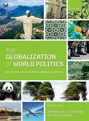 The Globalization Of World Politics: An Introduction To International... • 18.75£