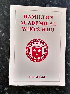 Hamiltion Academical FC Who's Who To 1997 Peter McLeish Excellent Condition • 9.99£