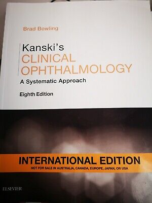 Kanski's Clinical Ophthalmology: A Systematic Approach By Brad Bowling... • 133£