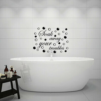 BATHROOM Sticker Decal Soak Away Your Troubles Quote Wall Art DIY • 3£