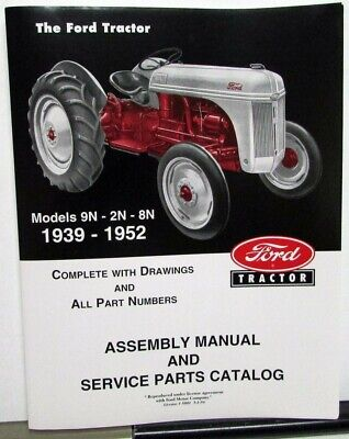 $ CDN20.86 • Buy 1939-1952 Ford Tractor 9N 2N 8N Assembly Manual Service Parts Catalog New Repro
