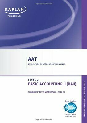 Basic Accounting II - Combined Text And Workbook (Aat), Kaplan Publishing, Used; • 3.29£
