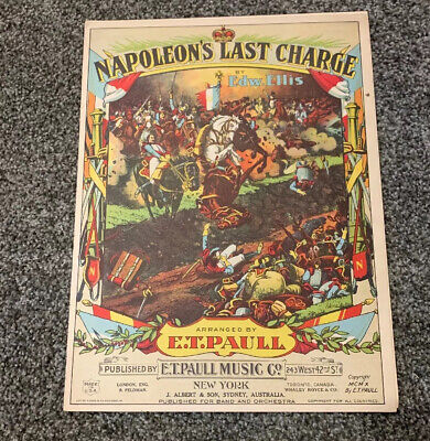 $19.95 • Buy 1910 E.T. PAULL  NAPOLEON'S LAST CHARGE  ART COVER SHEET MUSIC - New York