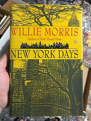 $21.50 • Buy New York Days-Willie Morris-SIGNED!!-INSCRIBED!!-TRUE First Edition Rare Scarce