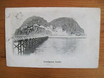 Dumbarton Castle (posted 1903) - Undivided Back • 0.99£