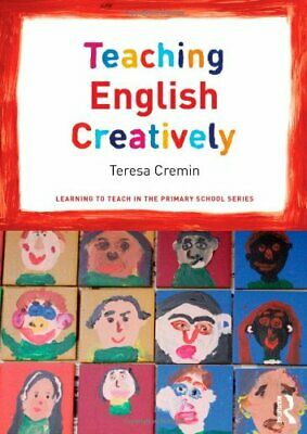 £6.95 • Buy Teaching English Creatively (Learning To Teach In The Primary School Series)-Te