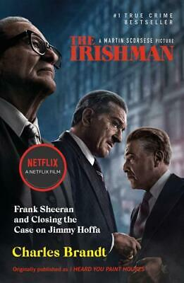 I Heard You Paint Houses (now Filmed As The Irishman) By Charles Brandt (author) • 9.14£