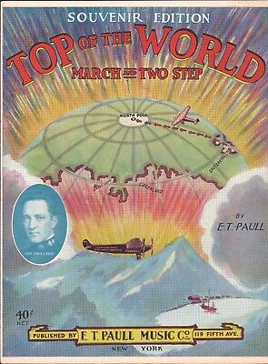 $74.99 • Buy Top Of The World 1926 E T PAULL Byrd Arctic NORTH POLE Expedition Sheet Music!