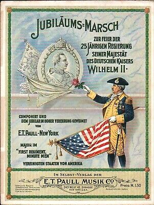 $119.99 • Buy Jubilaums Marsch KAISER JUBILEE March 1913 E T PAULL GERMAN Scarce Sheet Music!