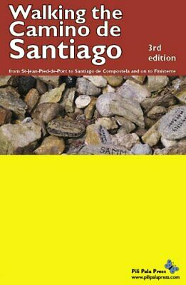£13.15 • Buy Walking The Camino De Santiago: From St-Jean-Pied-de-Port To Santiago De Compost