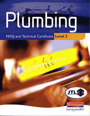 Plumbing NVQ And Technical Certificate: Level 3, JTL, Used; Good Book • 10.88£