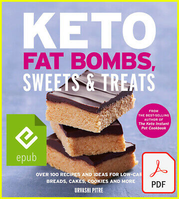 $1.99 • Buy Keto Fat Bombs, Sweets & Treats By Urvashi Pitre (E-B0K||E-MAILED)