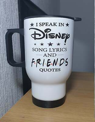 Disney Songs Friends TV Show Quotes Thermal Travel Mug Present Funny Gift • 14.99£