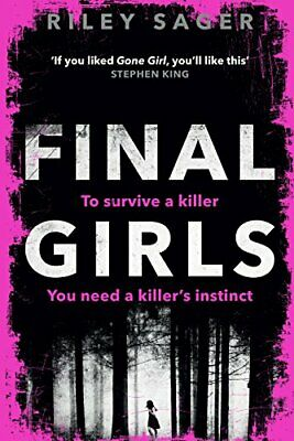 $75 • Buy Final Girls By Riley Sager. 9781785034039