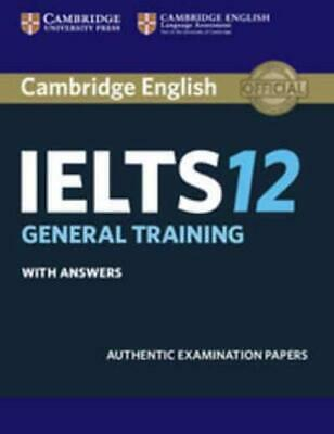 £19.50 • Buy Cambridge IELTS 12 General Training Student's Book With Answers By Cambridge ...