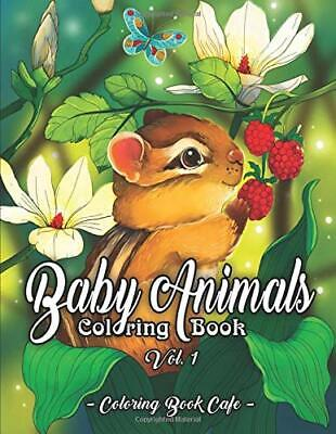 $7.95 • Buy Baby Animals Coloring Book: An Adult Coloring Book PAPERBACK 2020