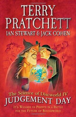 The Science Of Discworld IV: Judgement Day: 4-Ian Stewart, Jack Cohen, Terry Pr • 5.25£