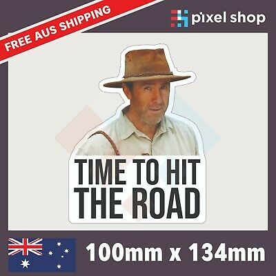 AU5.25 • Buy Time To Hit The Road Sticker Russ Coight - 100mm NT Outback Funny Car/Ute/Window
