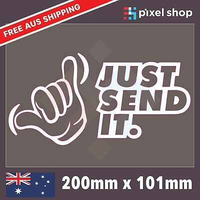 AU5.49 • Buy JUST SEND IT Car 4x4 Vinyl Decal Sticker Shaka Hand Funny JDM Car Window Ute