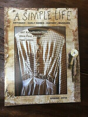 $6.25 • Buy A Simple Life Magazine Spring 2018