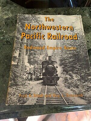 $77.88 • Buy The Northwestern Pacific Railroad Redwood Empire Route Fred A. Stindt Book