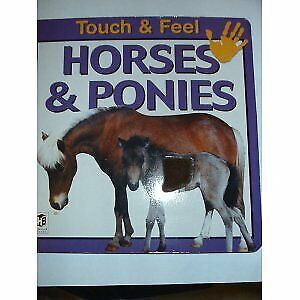 £6.42 • Buy Touch And Feel: Horses And Ponies, Bryant, Nick, Used; Good Book