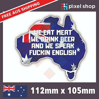 AU6.49 • Buy EAT MEAT DRINK BEER Sticker Decal Funny Aussie 4x4 4WD Car Ute